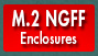 View all M.2 NGFF enclosures