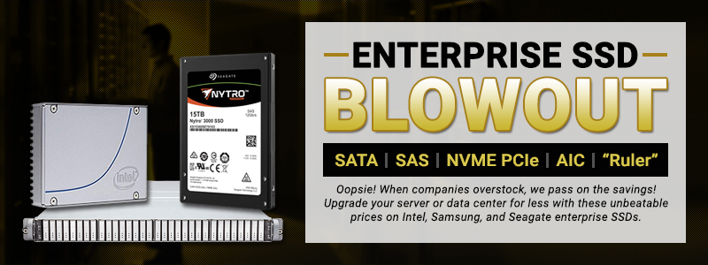 Enterprise SSD Blowout 2.5-inch SAS and 2.5-inch NVMe U.2. When companies overstock, we pass the savings on to you! Upgrade your server or data center for less with these unbeatable prices on Intel and Seagate enterprise SSDs!